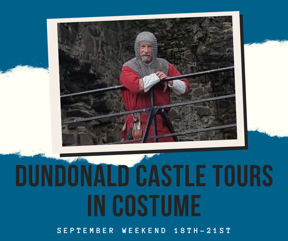 Dundonald Castle Tours in Costume – Ayrshire Sept Weekend